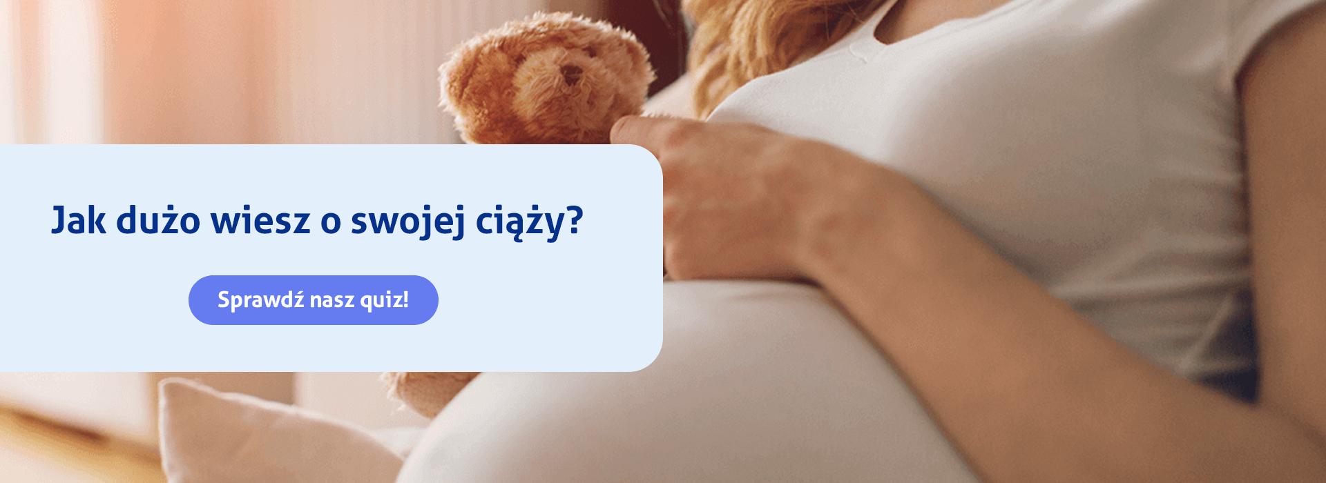 Jak dużo wiesz o swojej ciąży?